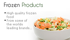 Frozen and Chilled Products